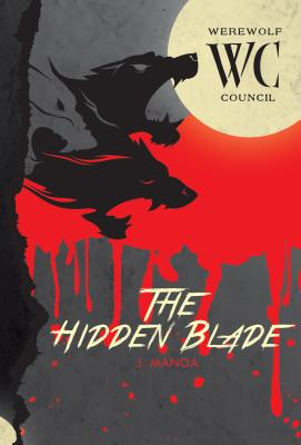 The Hidden Blade #2 - Manoa, J