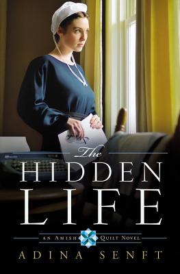 The Hidden Life - Senft, Adina