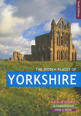 The Hidden Places of Yorkshire - Gerrard, David