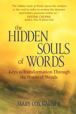 The Hidden Souls of Words - Cox Garner, Mary