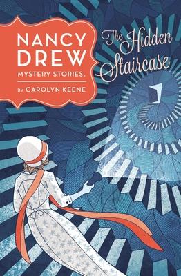 The Hidden Staircase - Keene, Carolyn
