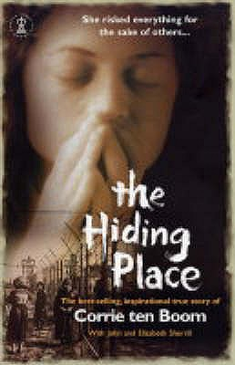 The Hiding Place - Boom, Corrie Ten, and Sherrill, Elizabeth, and Sherrill, John