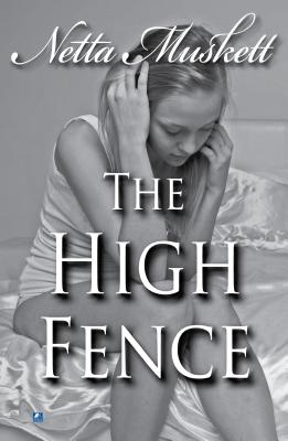 The high fence - Muskett, Netta