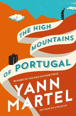 The High Mountains of Portugal: Signed Edition - Martel, Yann