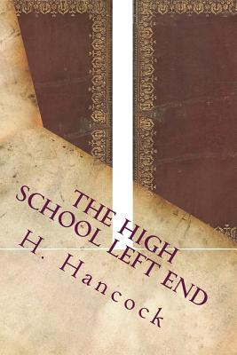 The High School Left End - Hancock, H Irving