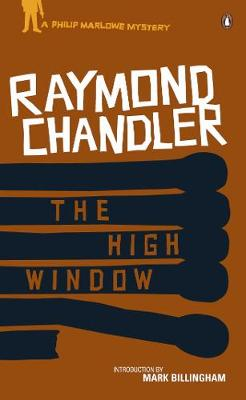 The High Window - Chandler, Raymond, and Billingham, Mark (Introduction by)