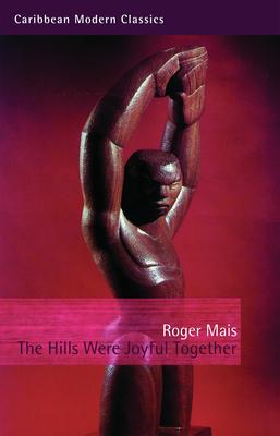 The Hills Were Joyful Together - Mais, Roger