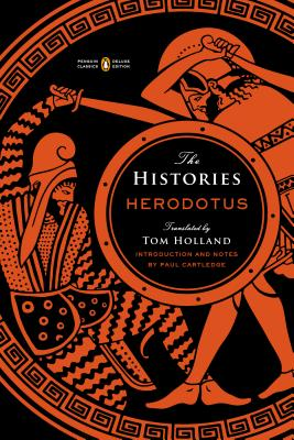 The Histories - Herodotus, and Holland, Tom (Translated by), and Cartledge, Paul (Notes by)