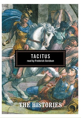 The Histories - Tacitus, and Adams, James (Read by)