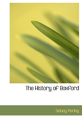The History of Boxford - Perley, Sidney