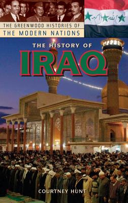 The History of Iraq - Hunt, Courtney