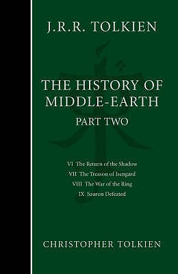 The History of Middle-earth: Part 2 - the Lord of the Rings - Tolkien, Christopher, and Tolkien, J. R. R. (Original Author)