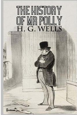 The History of MR Polly - Wells, H G