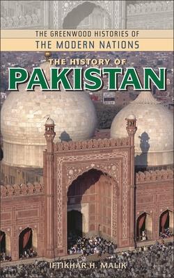The History of Pakistan - Malik, Iftikhar