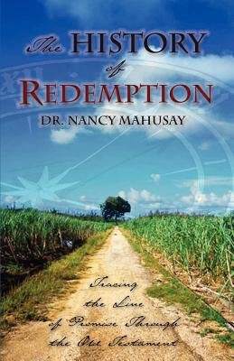 The History of Redemption - Mahusay, Nancy