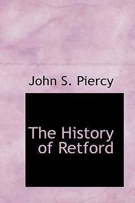 The History of Retford - Piercy, John S
