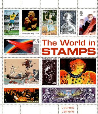 The History of the World in Stamps - Lemerle, Laurent
