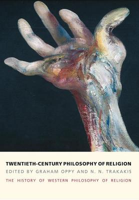 The History of Western Philosophy of Religion, five volume set: v.1 Ancient Philosophy and Religion: v.2 Medieval Philosophy and Religion: v.3 Early Modern Philosophy and Religion: v.4 Nineteenth-century Philosophy and Religion: v.5 Twentieth-century... - Oppy, Graham, and Trakakis, N. N.