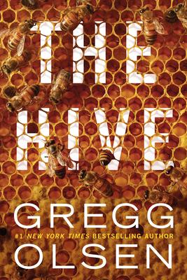 The Hive - Olsen, Gregg