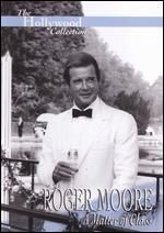 The Hollywood Collection: Roger Moore - A Matter of Class