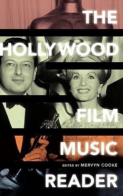 The Hollywood Film Music Reader - Cooke, Mervyn (Editor)