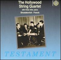The Hollywood String Quartet - Eleanor Aller (cello); Felix Slatkin (violin); Hollywood String Quartet; Paul Robyn (viola); Paul Shure (violin);...