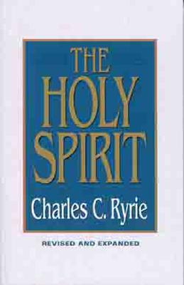 The Holy Spirit - Ryrie, Charles C