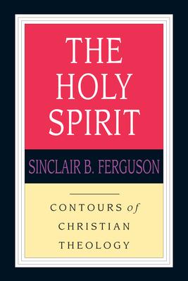 The Holy Spirit - Ferguson, Sinclair B