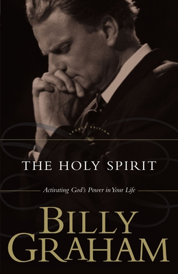 The Holy Spirit - Graham, Billy