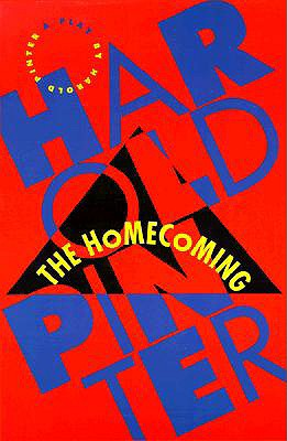 The Homecoming - Pinter, Harold