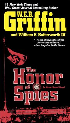 The Honor of Spies - Griffin, W E B