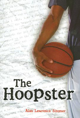 The Hoopster - Sitomer, Alan Lawrence