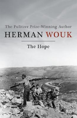 The Hope - Wouk, Herman