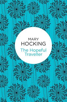 The Hopeful Traveller - Hocking, Mary