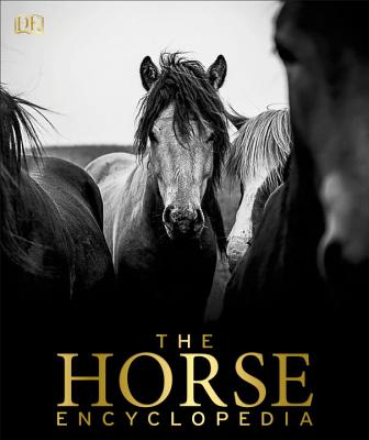 The Horse Encyclopedia - Hartley Edwards, Elwyn