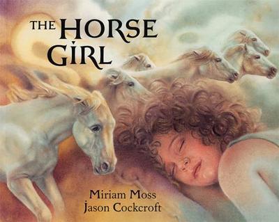 The Horse Girl - Moss, Miriam