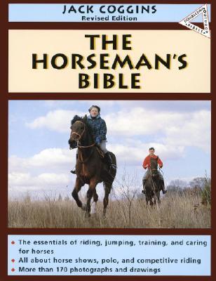 The Horseman's Bible - Coggins, Jack, and Stoneridge, M A (Designer)