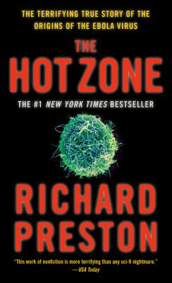 The Hot Zone - Preston, Richard, and Preston