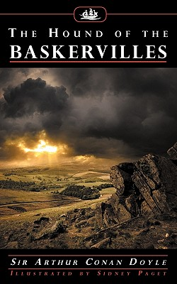 The Hound of the Baskervilles (with Illustrations by Sidney Paget) - Doyle, Arthur Conan, Sir
