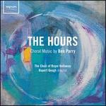 The Hours: Choral Music by Ben Parry