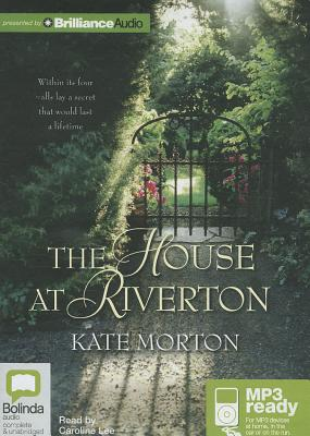 The House at Riverton - Morton, Kate, and Lee, Caroline (Read by)