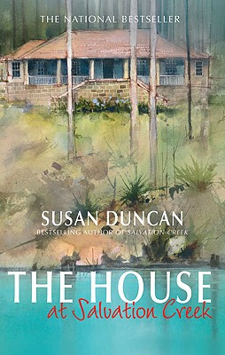 The House at Salvation Creek - Duncan, Susan