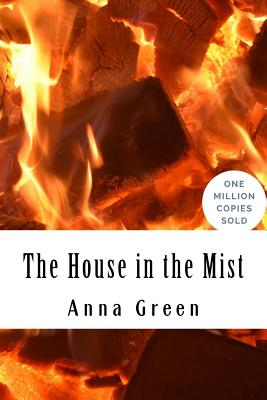 The House in the Mist - Green, Anna Katharine