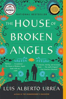 The House of Broken Angels - Urrea, Luis Alberto
