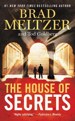 The House of Secrets - Meltzer, Brad, and Goldberg, Tod
