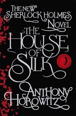 The House of Silk - Horowitz, Anthony