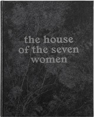 The House of the Seven Women - Mouraz, Tito (Photographer)