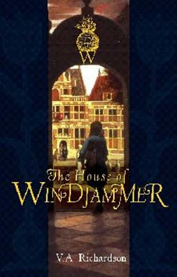 The House of Windjammer: Book 1 - Richardson, V A