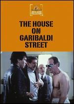 The House on Garibaldi Street - Peter Collinson
