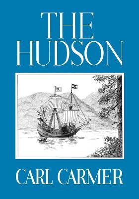 The Hudson - Carmer, Carl